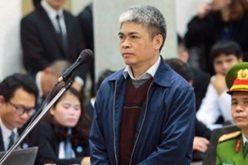 Người mang án tử xin giảm nhẹ hình phạt trong vụ án ông Đinh La Thăng