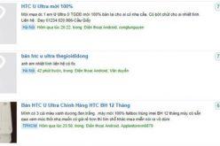 Vừa mua được HTC U Ultra giá rẻ, nhiều người lập tức bán kiếm lời