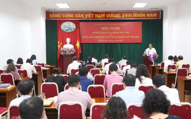 Công đoàn Bộ Tài chính sơ kết công tác 6 tháng đầu năm 2018