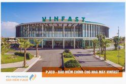 PJICO bảo hiểm chính cho Nhà máy sản xuất ô tô Vinfast và siêu dự án Vincity Ocean Park
