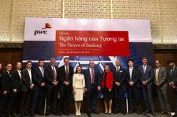 Chuyên gia toàn cầu của PwC chia sẻ về ngân hàng của tương lai