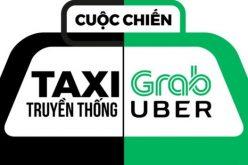 Vụ kiện Grab, Uber, cuộc chiến cũ – mới cho sự đổi thay