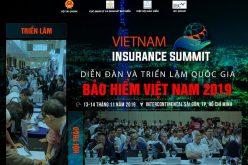 Diễn đàn và triển lãm quốc gia về Bảo hiểm Việt Nam 2019 sẽ diễn ra ngày 13-14/11