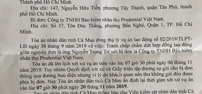 Tòa án nhân dân tỉnh Cà Mau dời lịch xét xử phúc thẩm vụ nhân viên kiện Prudential Việt Nam sang ngày 20/11