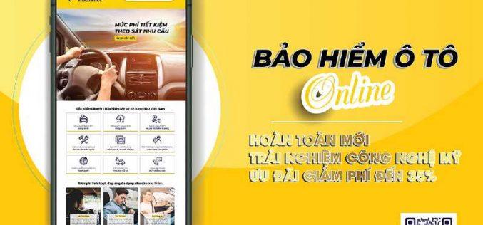Liberty ra mắt bảo hiểm ô tô trực tuyến, áp dụng công nghệ Mỹ cho khách Việt